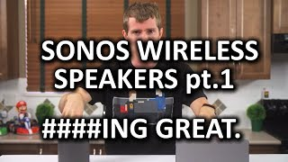 SONOS Wireless HiFi Speaker System Part 1