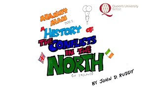 A Brief History of the Conflicts in the North (of Ireland)