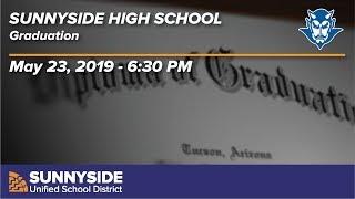 Sunnyside High School Graduation - 2019 - 6:30pm