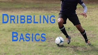 How to Dribble in Soccer - The Basics