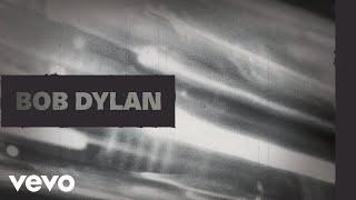 Bob Dylan - Ain't Talkin' (Official Audio)