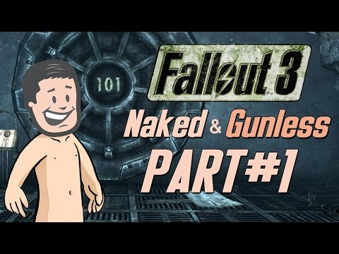 Fallout 3 Naked & Gunless - #1 Naked in the Vault