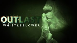 OUTLAST - DLC WHISTLEBLOWER!!!!! [ PC - Playthrough ]