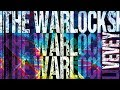"""The Warlocks """"Shake the Dope Out"""" (Official Live Video)"""