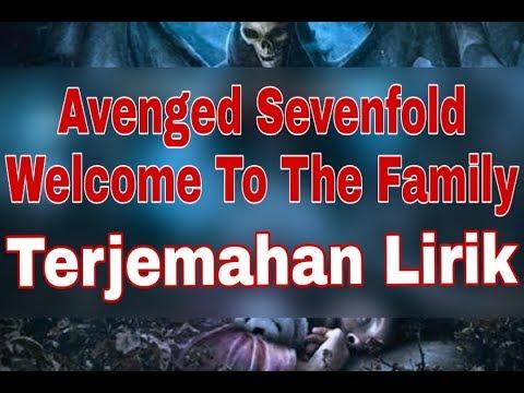 Avenged Sevenfold - Welcome To The Family (terjemahan Lirik)