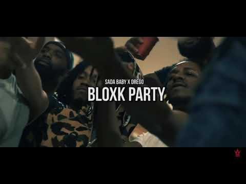 Sada Baby -Lil Drego - Bloxk Party (Official Video)