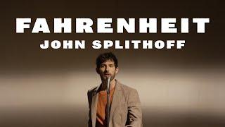 John Splithoff - Fahrenheit (Official Video)