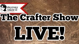 The Crafter Show 11/14/2019 Let's Make G's Birthday Card!