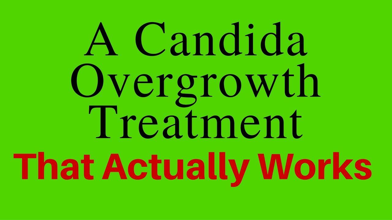 Candida Overgrowth Treatment