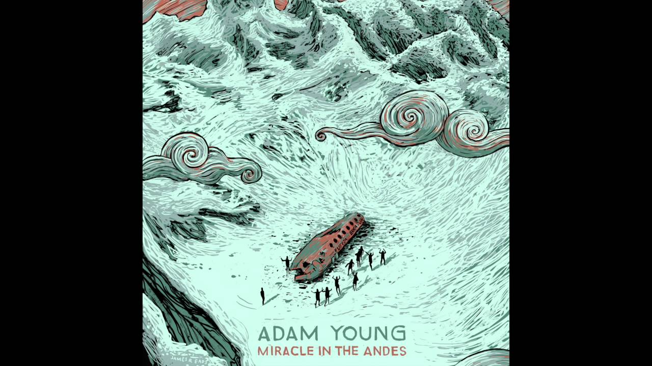 Adam Young - Camera (From Miracle in the Andes) (OFFICIAL AUDIO ...