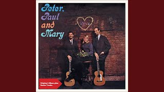 Provided to YouTube by Believe SAS Sorrow · Peter, Paul And Mary Pe...