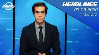 Indus News Headlines | 11:00 UTC | 03 August 2020