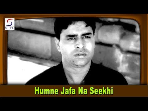 Humne Jafa Na Seekhi - Mohammed Rafi - ZINDAGI - Rajendra Kumar, Raaj Kumar, Vyjayanthimala