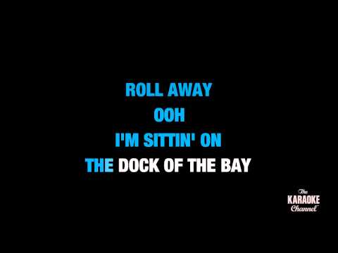 "(Sittin' On) The Dock Of The Bay in the Style of ""Otis Redding"" karaoke with lyrics (no lead vocal)"