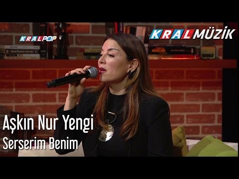 Aşkın Nur Yengi - Serserim Benim (Mehmet'in Gezegeni)