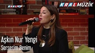 Aşkın Nur Yengi - Serserim Benim (Mehmetin Gezegeni)