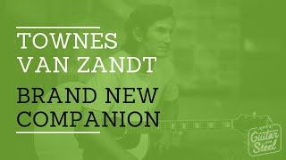 Brand New Companion By Townes Van Zandt