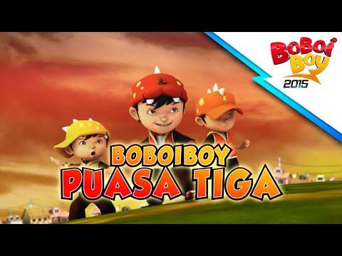 BoBoiBoy Puasa Tiga!