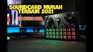 RIVIEW & UNBOXING NEW SOUNDCARD V8 PLUS BSL