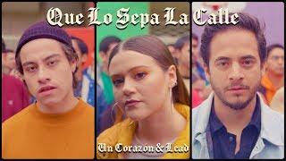 Un Corazón y Lead - Que Lo Sepa La Calle (Videoclip) Suscríbete al canal de Un Corazón: https://subslink.page.link/uncrznsub Síguenos en: Facebook: ...