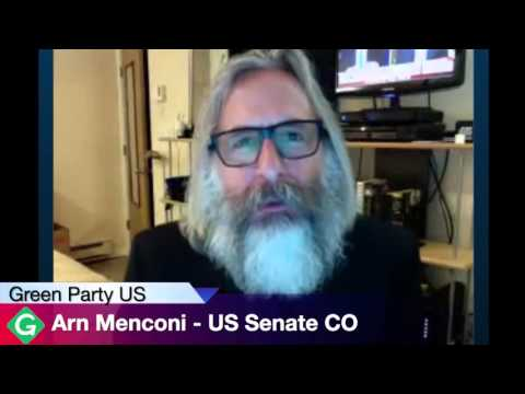 Arn Menconi - US Senate CO Green Party Candidate