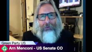 Arn Menconi - US Senate CO Green Party Candidate