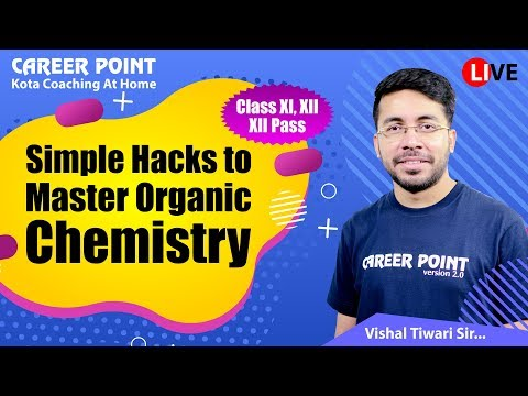 Simple Hacks to Master Organic Chemistry | NEET | JEE | VT Sir | Career Point Kota