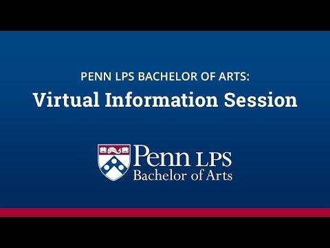 Penn LPS Bachelor of Arts Virtual Information Session – October 10, 2017