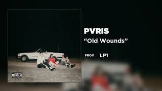 PVRIS - Old Wounds [Official Audio]