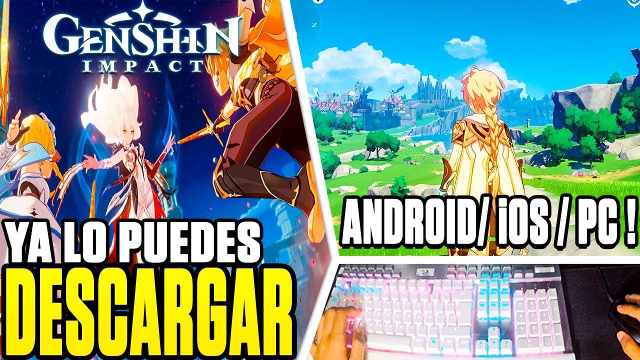 Genshin Impact Ya Se Puede Descargar Con Link Para Android Ios Pc Apk Y Ps4 Requisitos Minimos Youtube