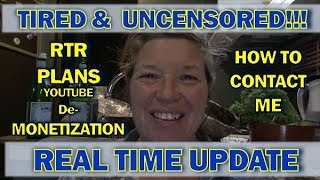 YouTube De-Monetizing Videos, RTR Plans, Camping w/Me,