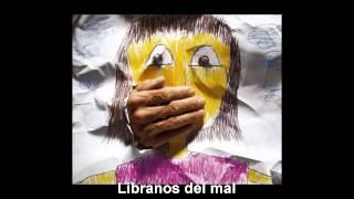 Libranos del mal - Deliver us from evil.