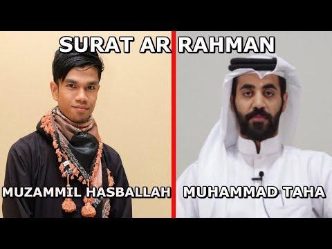 Download Lagu Muzammil Hasballah dan Muhammad Taha Al Junayd Merdu - Surat Ar-Rahman DenganTajwid  سورة الرحمن