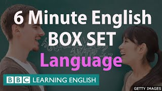 6 Minute English - 'All About Language' English Mega Class! One Hour of New Vocabulary!