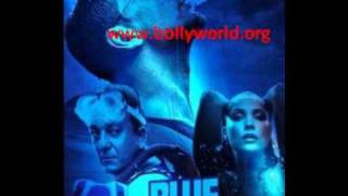 BLUE-AAJ DIL GUSTAKH HAI-BLUE-FULL SONG 2009