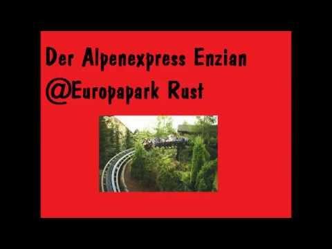 """Der Alpenexpress """"Enzian"""" @Europapark Rust"""