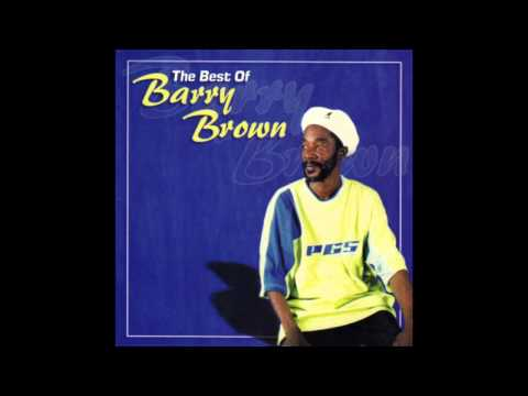 The Best Of Barry Brown (Full Album)