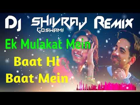ek-mulaqat---!!-dj-remix-!!-ek-mulaqat-mein-baat-hi-baat-main-unka-yun-muskurana-dj-remix---shivraj