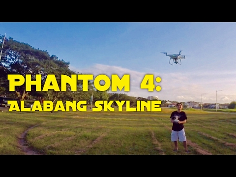 DJI Phantom 4 Drone Philippines Flight Episode 1: Alabang Skyline Filinvest City