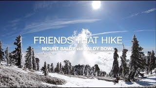 Friends That Hike - Baldy Bowl