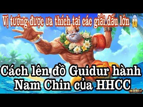 HHCC chơi Guidur hành Pro A Nam Chin như thế nào / Cách lên đồ Guidur hành thách đấu!