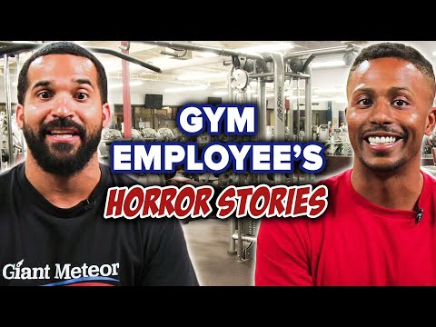 Thor - Gym employees share horror stories!!!! NSFW!!