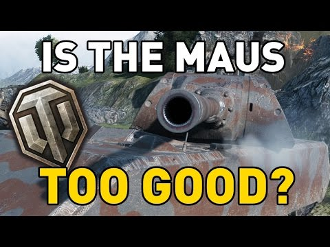 World of Tanks || is the Maus too good?