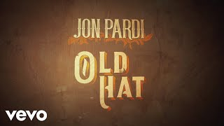 Download lagu Jon Pardi Old Hat