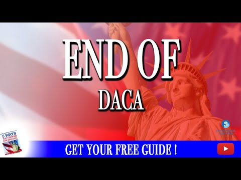 San Diego Immigration Lawyer: The END of DACA what you need