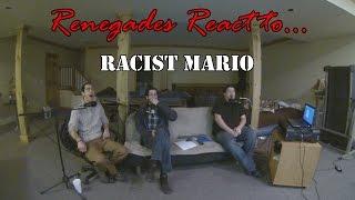 Renegades React to... Racist Mario