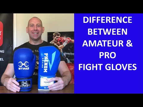 DIFFERENCE BETWEEN AMATEUR AND PROFESSIONAL FIGHT GLOVES
