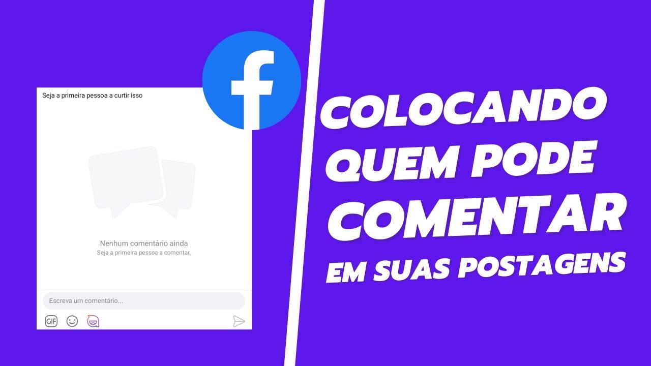 Colocando Quem Pode Comentar Em Suas Postagens No Facebook Pelo Celular