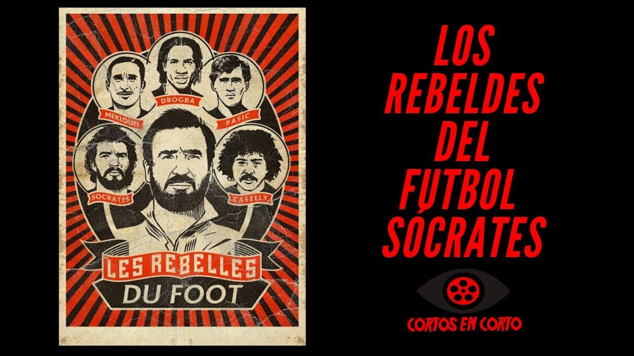 "Documental ""Los Rebeldes del Futbol - Sócrates"""