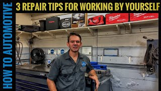 3 Automotive Repair Tips for Working By Yourself